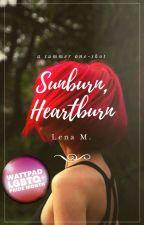 Sunburn, Heartburn (Oneshot) by Lena-Presents