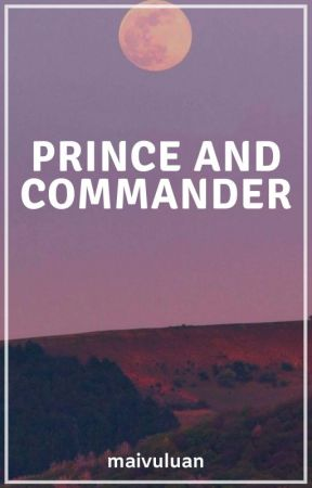 Prince And Commander by maivuluan