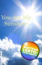 You Are My Sunshine by Liv_Seviott25