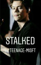 stalked[completed] by Dixonslittledevil