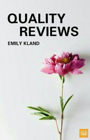 Quality Reviews ➵ OPEN by -EMILY--