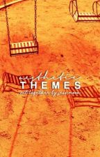 Aesthetic themes by sadlyish