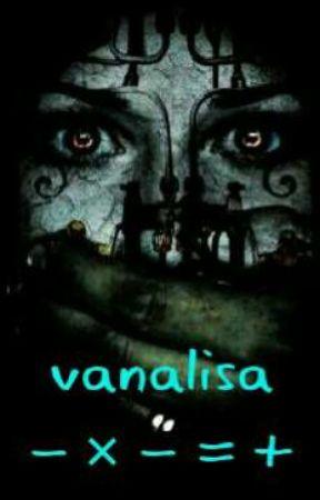 Vanalisa ( - × - = + ) by iamvanalisa