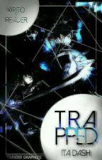 Trapped (Kirito x Reader) by I_so_2002rock