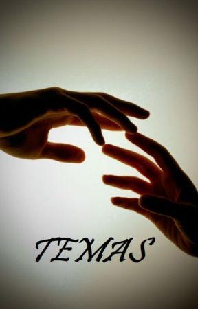 TEMAS by DreamerCreek