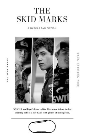 The Skid Marks (A NASCAR Fanfic) by infectedluke