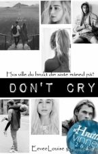 Don't cry by EeveeLouise