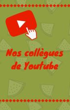 Nos Collègues de Youtube by EcoleWattapadienne