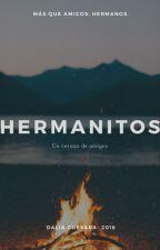 Hermanitos. (TERMINADA) by daliaguevara_22