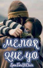 Menor que yo by LoveForStClair