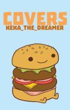 Covers by Keka_The_Dreamer