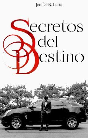 Secretos del Destino | Disponible En Amazon by JeniferNLuna
