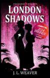 London Shadows (#1 Penderry's Bizarre) cover
