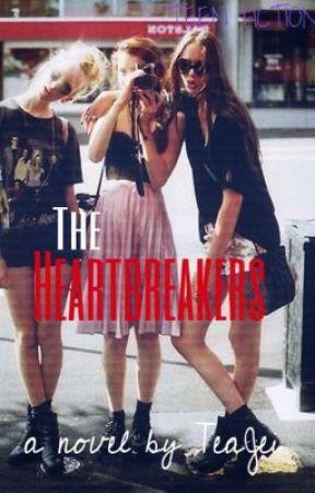 The Heartbreakers [Under Major Editing] by TeaJei