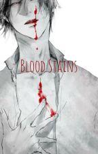Blood Stains (Sakamaki X Seme!Male!Reader X Mukamis) by PartyJapanNeko