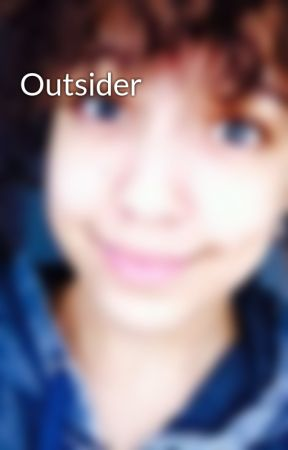 Outsider by Bakerninja