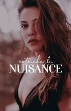 NUISANCE ✧ c. gallagher by notmakayla