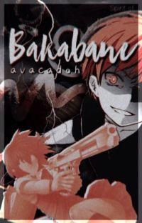 Bakabane   Karma x Reader cover