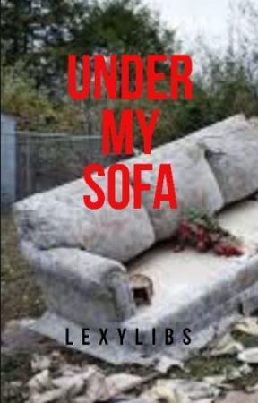 Under My Sofa by Lexylibs
