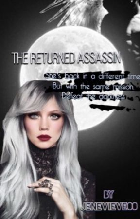 The Returned Assassin by Jenevieve00