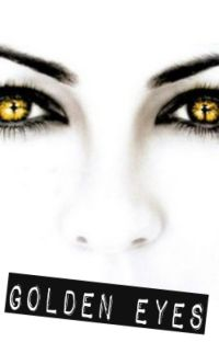 Golden Eyes (Percy Jackson Fanfiction) cover
