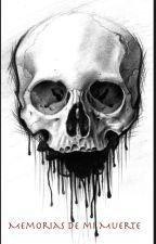 Crónicas De Mi Muerte by A-dos2002