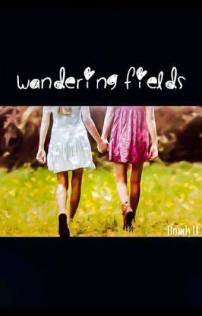 Wandering Fields by Cuore114