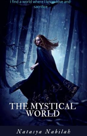 The Mystical World by NatasyaNabilah