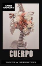 Cuerpo, un humilde pensamiento by CynthiaMacchiato