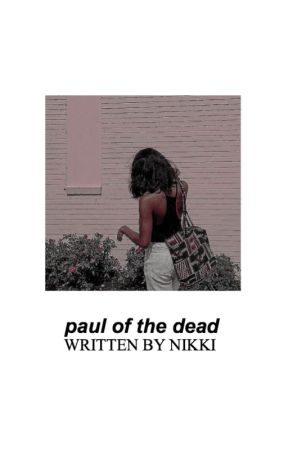 ✔ PAUL OF THE DEAD ⇢ MCHARRISON by Nikkisauraus