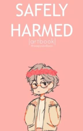 Safely Harmed | Art Book by ghxstsnsmxkes