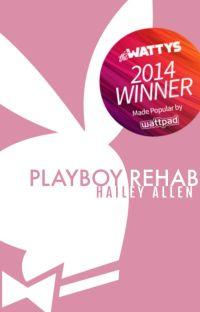 Playboy Rehab (2014 Watty Award Winner) cover