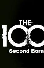 Second Born ~ The 100 FanFiction by lezbiihonest