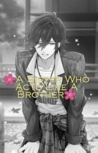 🌸A Sister Who Acts Like A Brother🌸 cover