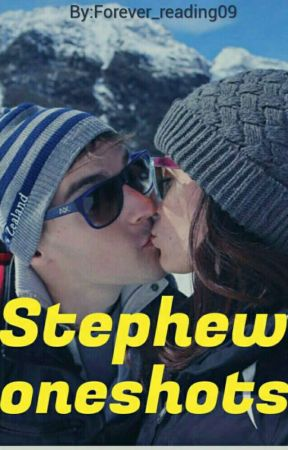 Stephew oneshots by Forever_reading09