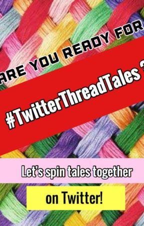#TwitterThreadTales by litarthub