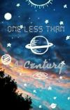 Less Than A Century  cover