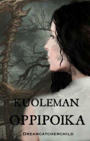 Kuoleman oppipoika by Dreamcatcherchild