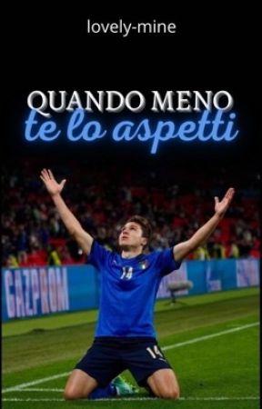 Quando Meno Te Lo Aspetti - Federico Chiesa by lovely-mine
