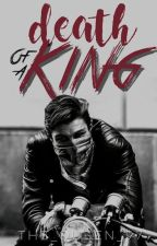 Death of a King by The_Queen_97