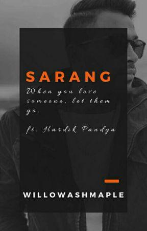 Sarang   Hardik Pandya [Completed] by WillowAshMaple