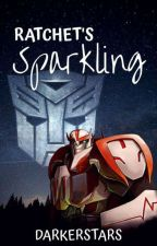 Ratchet's Sparkling 🧡 Transformers Prime  by DarkerStars