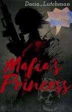 Mafia's Princess by Dacia_Lutchman
