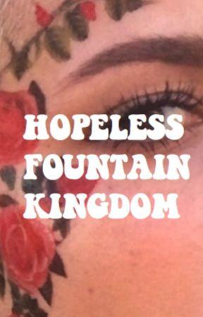 HOPELESS FOUNTAIN KINGDOM by sadlands