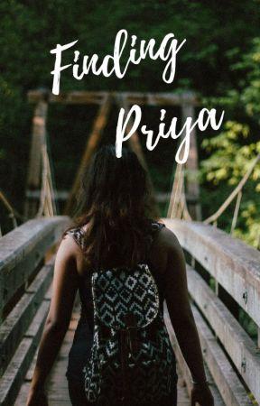 Finding Priya by hopelesslyoptimistic