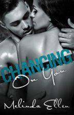 Chancing on You by MelindaEllenWrites