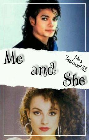Me and She ✔ by Krolowa_Trytytek