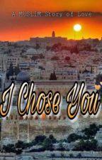 I Chose You💕 by ninja2143