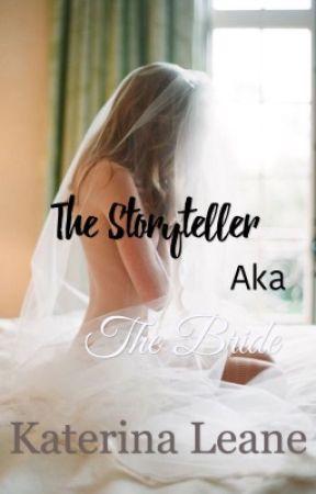 Storyteller aka 'The Bride' by katerinaleane