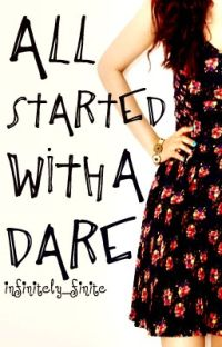 All Started With A Dare ✔️ cover